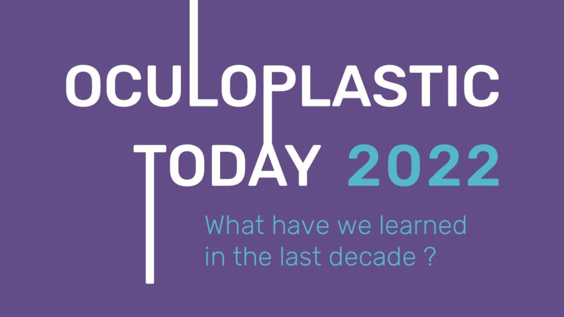 Oculoplastic Today 2022
