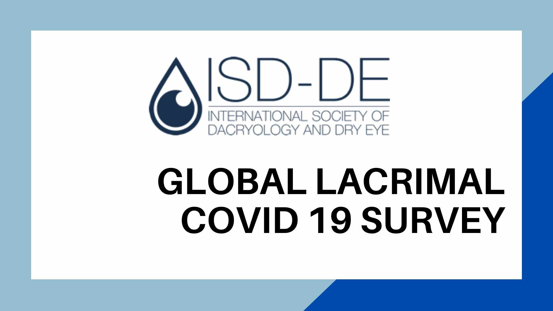 GLobal Lacrimal Covid-19 Survey