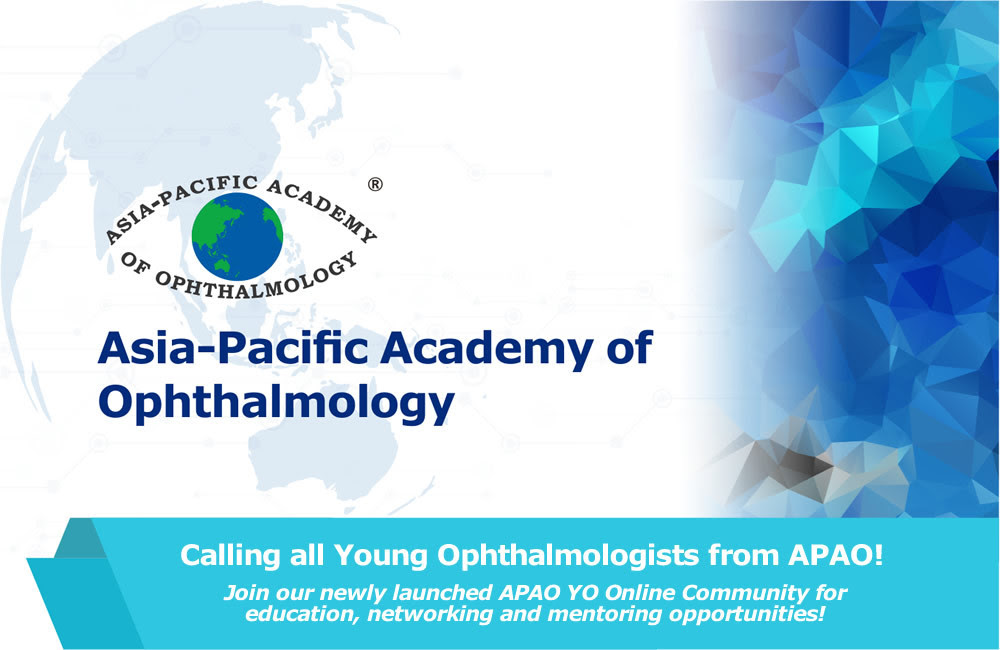 Calling all Young Ophthalmologists from APAO! Join our newly launched APAO YO Online Community