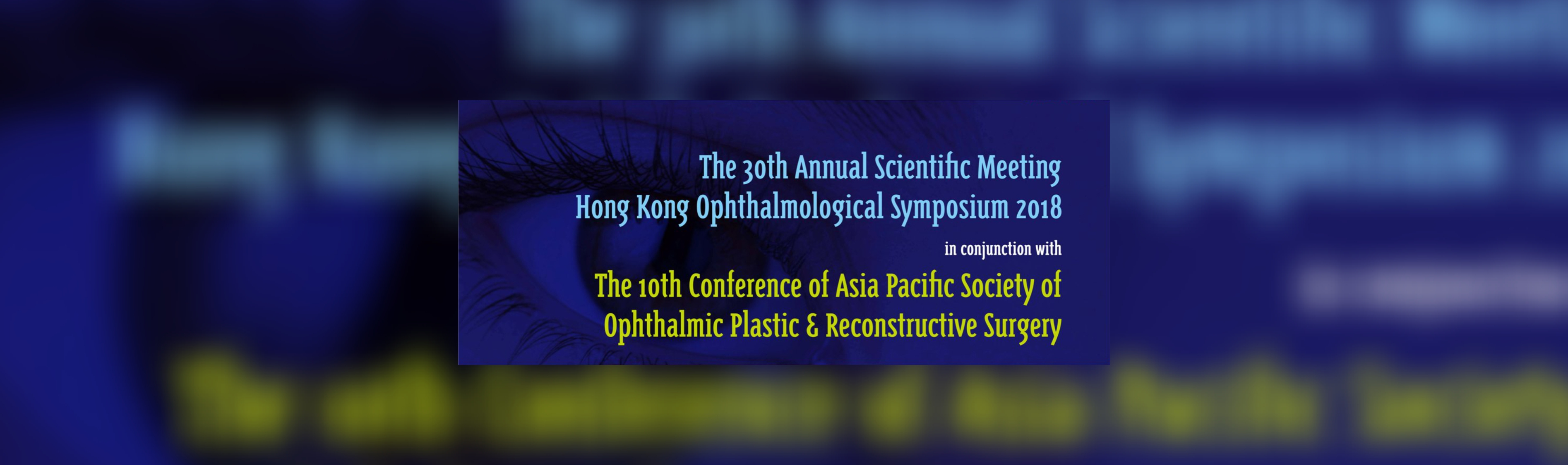 10th Biennial Meeting of the Asia-Pacific Society of Ophthalmic Plastic and Reconstructive Surgery (